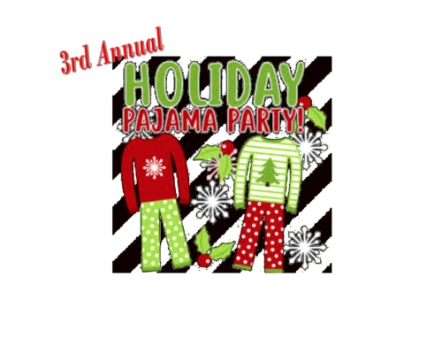 3rd Annual Holiday PJ Party